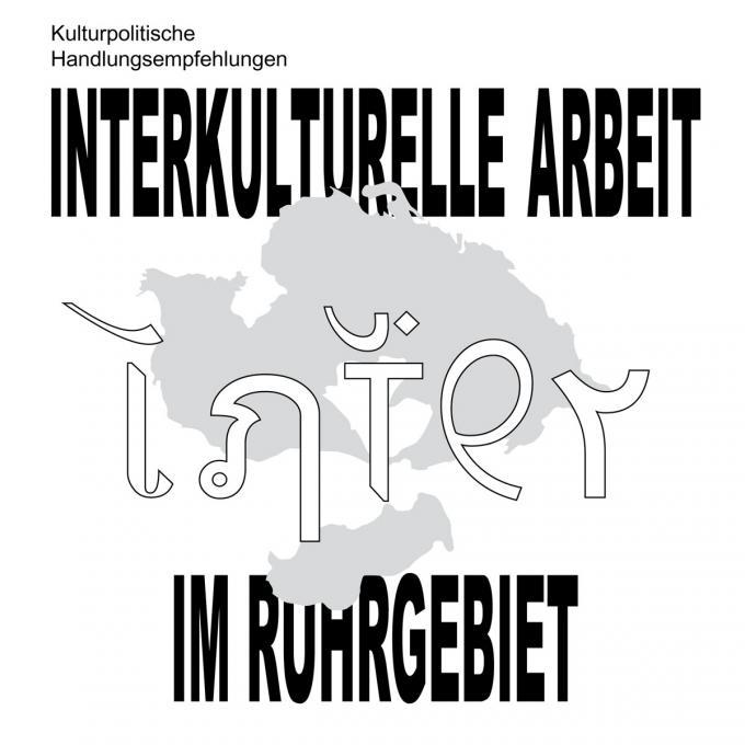 Kulturpolitische Handlungsempfehlungen: Interkulturelle Arbeit im Ruhrgebiet. Foto: Interkultur Ruhr
