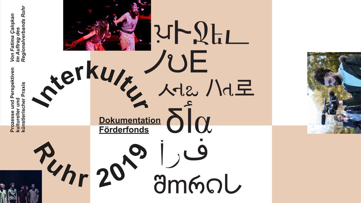 coverDokumentation Förderfonds Interkultur Ruhr 2019. Cover: Golnar Mehboubi Nejati. Foto (oben): Gerd Schmedes
